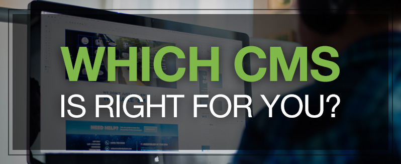 Which CMS is right for you?